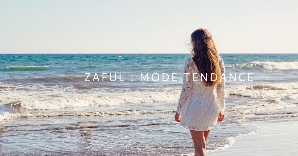Zaful: Pour un look sublime de la tête aux pieds!